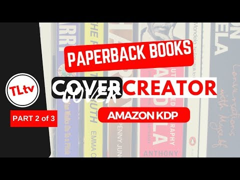 How To Use KDP Cover Creator (Paperback Series - Part 2)