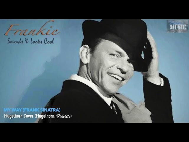 My Way (Frank Sinatra) - Flugelhorn Cover