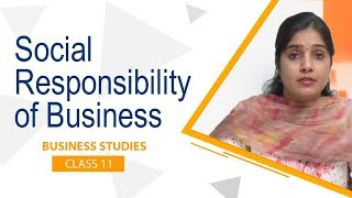 Social Responsibility of Business Class 11 Business Studies by Ruby Singh