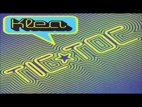 Klea - Tic Toc (Magik Musik Mix)