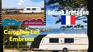 Urlaub in der Bretagne Camping les Embruns *****