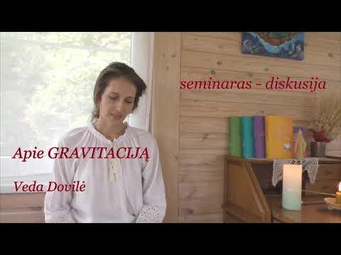 2020 07 26 APIE GRAVITACIJĄ.  Seminaras - diskusija, veda Dovilė