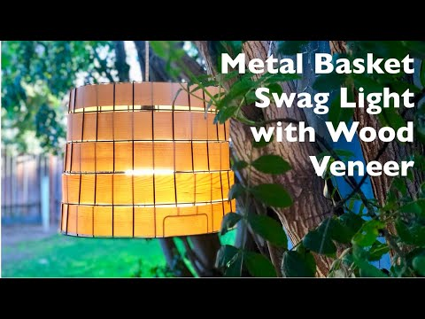 Make a Metal Basket Swag Light with Veneer Weaving