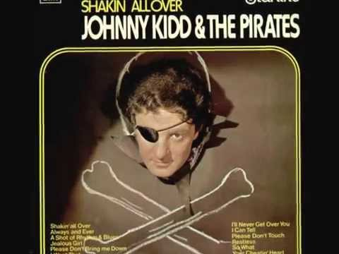 Johnny Kidd & The Pirates - Shakin' All Over  (Rare 'Mono-to-Stereo' Mix  - 1960) Mp3