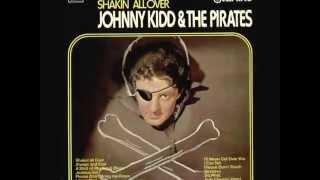 Johnny Kidd & The Pirates - Shakin