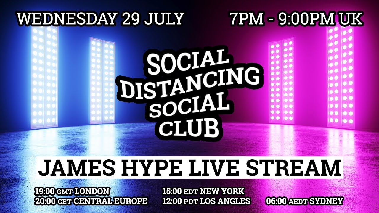 James Hype - Live Stream #stayhome #withme 29/07/20