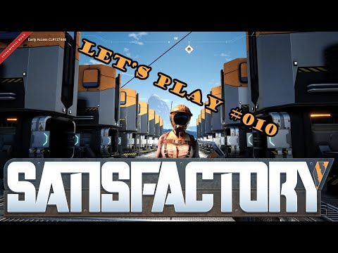 Satisfactory Let's Play #010 - Deutsch - Eins, zwei, drei, ne Schmelzerei