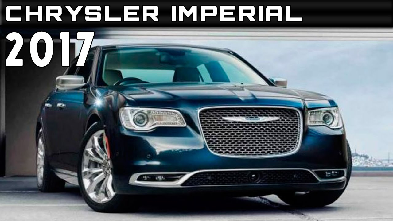 2017 Chrysler Imperial Review Rendered Price Specs Release Date