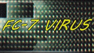 FC-7 Virus | FMV #52
