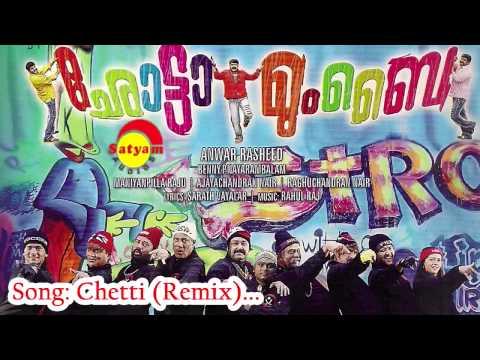 Chetti (Remix) -  Chotta Mumbai