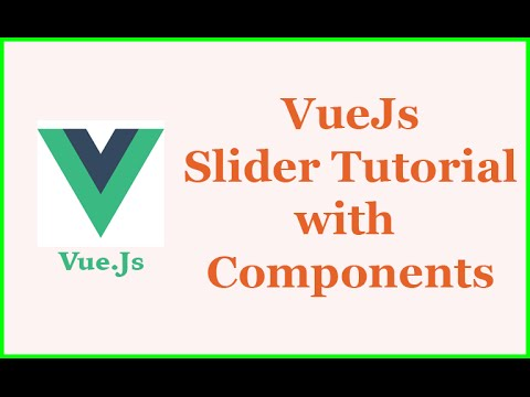 Create a VueJs image Slider Tutorial with Components part7