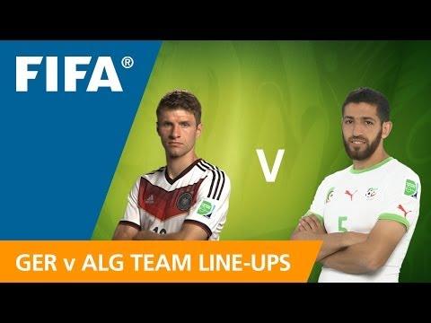 Germany v. Algeria - Team Line-ups EXCLUSIVE