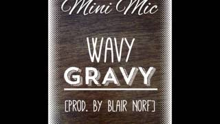Wavy Gravy [Prod. By Blair Norf]