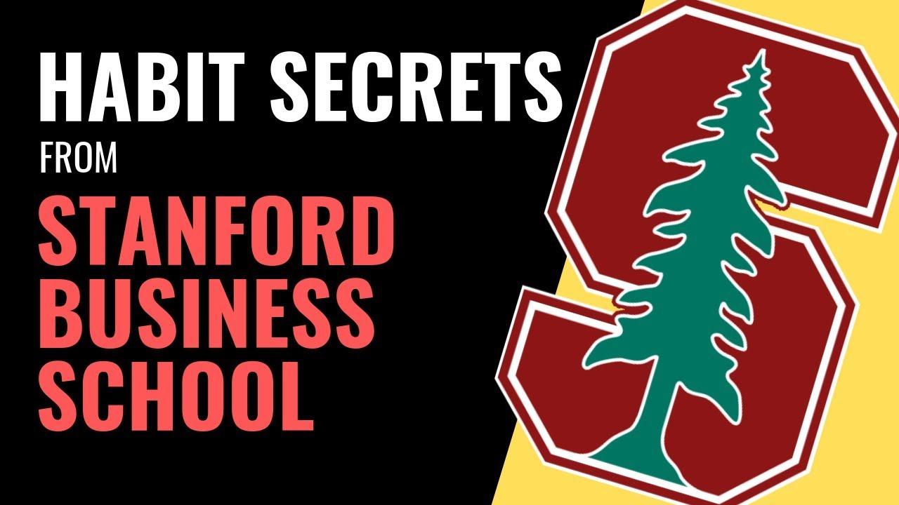 Habit Secrets from Stanford Business School