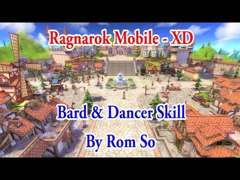 Ragnarok Mobile [ XD - Sv China ] : Intro - Bard & Dancer Skill