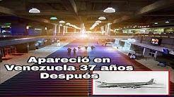 El Misterio del VUELO 914 Q APARECIO en VENEZUELA 37 AÑOS DESPUES - Pan American Airways