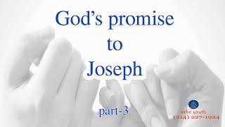 Gods Promise to Joseph (Part 3)