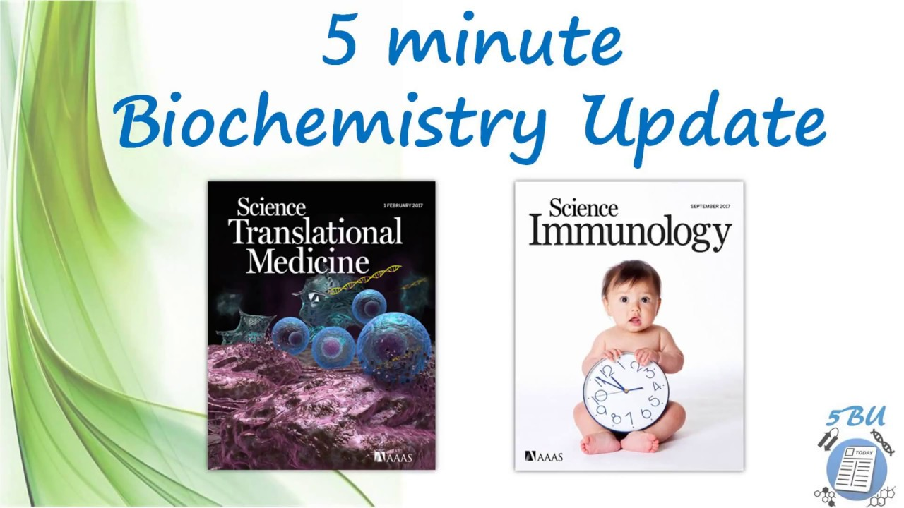 minute biochemistry update bu science journal sep  5 minute biochemistry update 5bu science journal sep 2017 cover papers articles