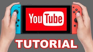 How to Watch Youtube Videos On Your Nintendo Switch Using SwitchTube