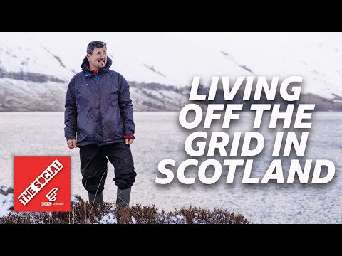 Living Off-Grid In Scotland For 12 Years