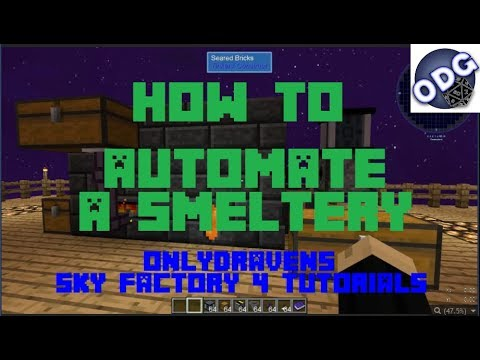 Minecraft - Sky Factory 4 - How To Automate a Smeltery