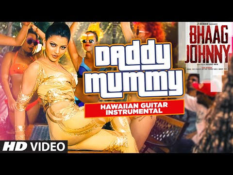 Daddy Mummy VIDEO Song | Bhaag Johnny | (Hawaiian Guitar) Instrumental By Rajesh Thaker