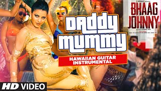 Daddy Mummy VIDEO Song | Bhaag Johnny | (Hawaiian Guitar) Instrumental By Rajesh Thaker