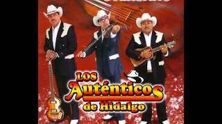 Trio Autenticos de Hidalgo puros exitos