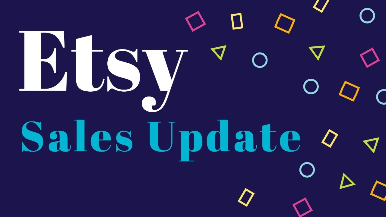 ETSY July 2018 Sales Update + Etsy Promoted Listings & Google Shopping Ads Activity Review