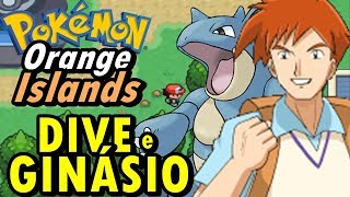 Pokemon Orange Islands (Detonado - Parte 6) - HM Dive, Joy Bronzeada e Ginásio do Danny
