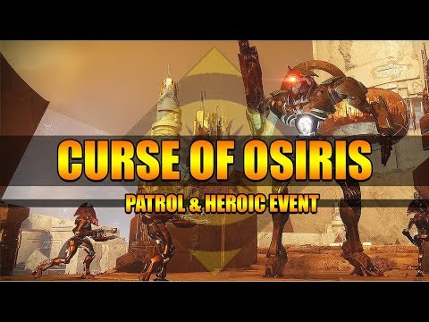 Curse of Osiris New Patrol Zone & Unlocking New Heroic Public Event | Destiny 2