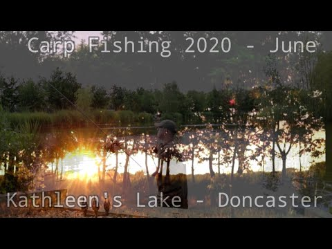 Carp Fishing 2020 - June 19th - Kathleen's Lake, Doncaster