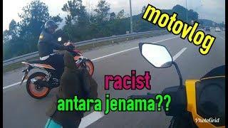 RACIST ANTARA JENAMA??   YAMAHA Y15ZR   MOTOVLOG #8