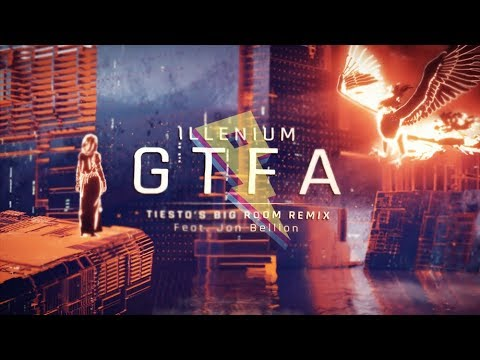 ILLENIUM - Good Things Fall Apart (Tiesto Remix) ft. Jon Bellion
