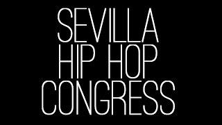 Baixar SEVILLA HIP HOP CONGRESS/ VIDEO PROMOCIONAL