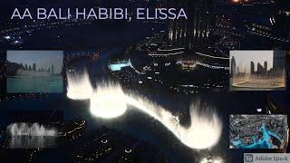Dubai Fountain, Aa Bali Habibi, Elissa