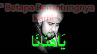 Video Qasidah Ya Hanana - With Arab & Malay Lyrics download MP3, 3GP, MP4, WEBM, AVI, FLV November 2017