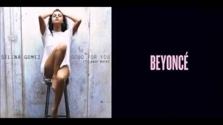 Good Partition - Selena Gomez vs. Beyoncé (Mashup)