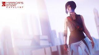 Mirror's Edge: Catalyst Прост жесть