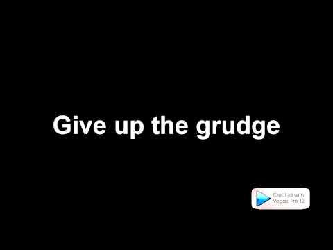 Gob - Give Up The Grudge Lyrics