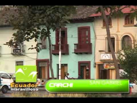 Ecuador Maravilloso:  San Gabriel, Carchi