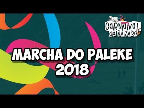 Marcha do Paleke 2018 (Hi Podes!) - Carnaval da Nazaré