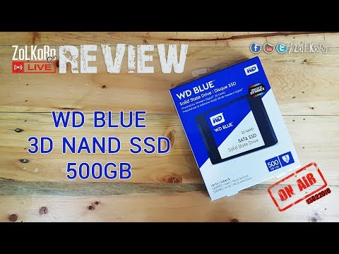 WD BLUE 3D NAND SATA SSD 500GB Review : ZoLKoRn on Live EP#100