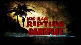 Dead Island Riptide GamePlay on PC Max Graphics [1080p]