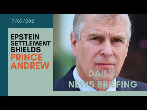 Prince Andrew can request unsealing of 2009 Jeffrey Epstein settlement - UK NEWS BRIEFING