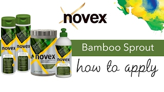 Novex Bamboo Sprout - How to apply