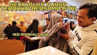 Download lagu BUKA PUASA TERAKHIR BERSAMA ISTERI BARENG AIDA AFIFAH .
