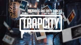 Juicy M & HIDDN ft. Kepler - Polaroids and Dirty Dances