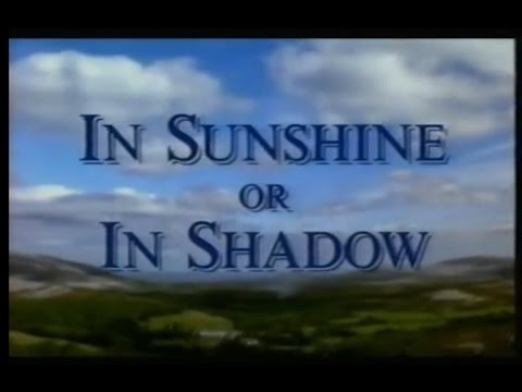 In Sunshine or in Shadow - documentary about the Londonderry Air aka  Danny Boy