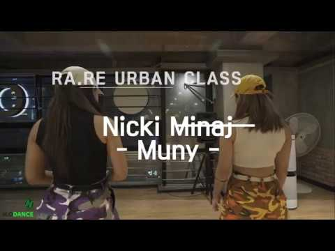 Nicki Minaj - Muny -/ Ra.Re CHOREGRAPHY CLASS [HODANCE]